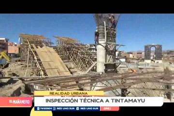 REALIDAD URBANA: INSPECCIÓN TÉCNICA A TINTAMAYU