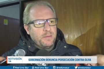 GOBERNACIÓN DENUNCIA PERSECUCIÓN CONTRA OLIVA