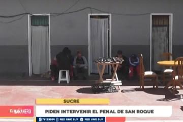 PIDEN INTERVENCIÓN EN EL PENAL DE SAN ROQUE