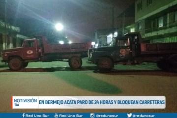 BERMEJO ACATA PARO CÍVICO DE 24 HORAS Y BLOQUEAN CARRETERAS