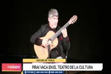 NOCHES DE TARIJA: CONCIERTO DE PIRAI VACA