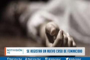 SE REGISTRÓ UN NUEVO CASO DE FEMINICIDIO