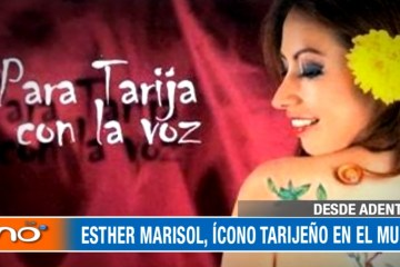 DESDE ADENTRO: ESTHER MARISOL, ÍCONO TARIJEÑO EN EL MUNDO