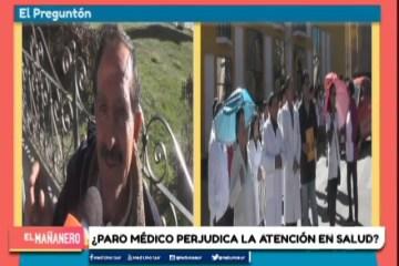 EL PREGUNTÓN: PARO MÉDICO INDEFINIDO