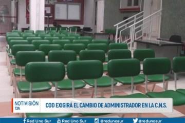 COD EXIGIRÁ EN CAMBIO DE ADMINISTRADOR EN LA C.N.S.