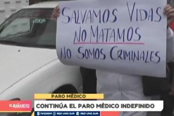 CONTINÚA EL PARO MÉDICO INDEFINIDO