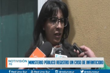 EL MINISTERIO PÚBLICO REGISTRÓ UN CASO DE INFANTICIDIO