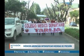 MÉDICOS ANUNCIAN INTENSIFICAR MEDIDAS DE PRESIÓN