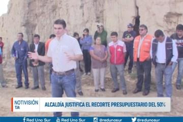 ALCALDÍA JUSTIFICA EL RECORTE PRESUPUESTARIO DEL 50%
