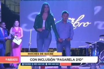 """NOCHES DE SUCRE: CON INCLUSIÓN """"PASARELA MODA 21D"""""""