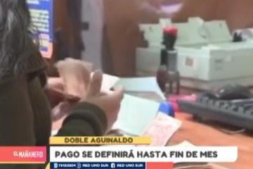 PAGO DE DOBLE AGUINALDO SE DEFINIRÁ HASTA FIN DE MES