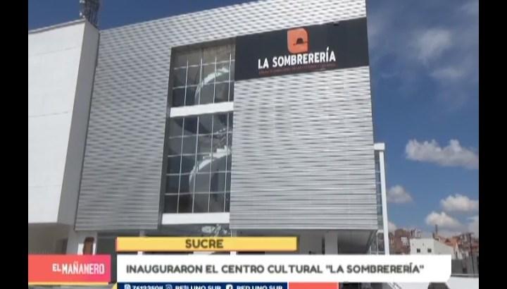 """INAUGURACIÓN DEL CENTRO CULTURAL """"LA SOMBRERERÍA"""""""