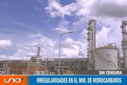 IRREGULARIDADES EN EL MINISTERIO DE HIDROCARBUROS