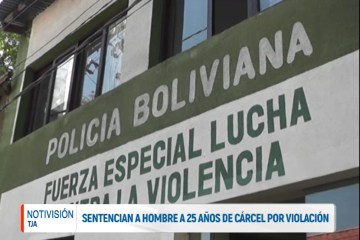 SENTENCIAN A UN HOMBRE A 25 AÑOS DE CÁRCEL POR VIOLACIÓN