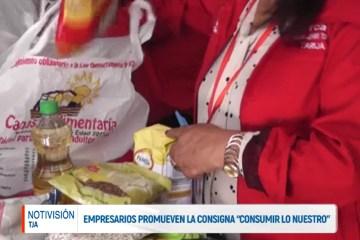 """EMPRESARIOS PROMUEVEN LA CONSIGNA DE """"CONSUMIR LO NUESTRO"""" PARA CANASTA ALIMENTARIA"""