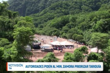AUTORIDADES PIDEN AL MINISTRO ZAMORA PRIORIZAR TARIQUÍA