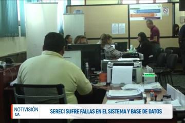 SERECI SUFRE FALLAS EN EL SISTEMA Y LA BASE DE DATOS