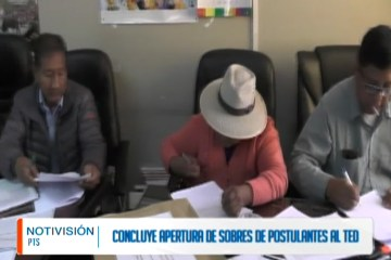 CONCLUYE APERTURA DE SOBRES DE POSTULANTES AL TED