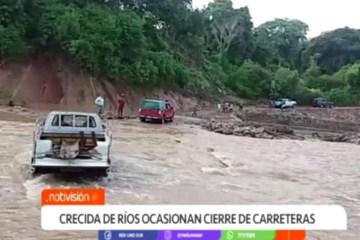 CRECIDA DE RÍOS OCASIONA CIERRE DE CARRETERAS