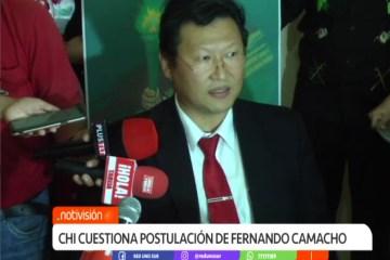 CHI CUESTIONA LAS POSTULACIONES DE ÁÑES Y CAMACHO