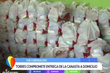 COMPROMETEN LA ENTREGA DE LA CANASTA ALIMENTARIA A DOMICILIO