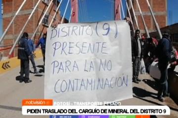 PIDEN TRASLADO DE LA CARGA DE MINERAL DEL DISTRITO 9
