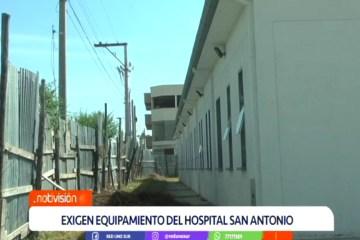 EXIGEN EQUIPAMIENTO PARA EL HOSPITAL SAN ANTONIO