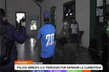POLICÍA ARRESTÓ A 51 PERSONAS POR INFRINGIR LA CUARENTENA
