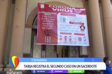 TARIJA REGISTRÓ EL SEGUNDO CASO CONFIRMADO