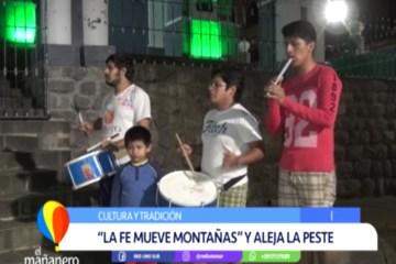 """LA FE MUEVE MONTAÑAS"" Y ALEJA LA PESTE"