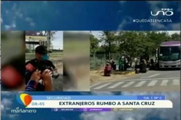 BUSES TRASLADABAN A EXTRANJEROS A SANTA CRUZ PARA SER REPATRIADOS