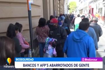 BANCOS Y AFP´S ABARROTADOS DE GENTE