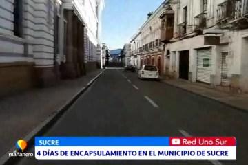 CUATRO DÍAS DE ENCAPSULAMIENTO EN EL MUNICIPIO DE SUCRE