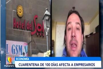 CUARENTENA DE 100 DÍAS AFECTA AL EMPRESARIADO