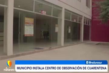 EL MUNICIPIO INSTALA CENTRO DE OBSERVACIÓN DE CUARENTENA