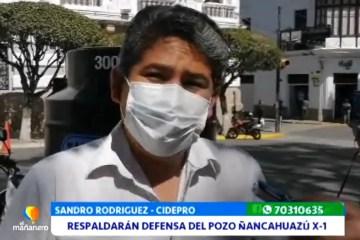 CIDEPRO RESPALDARÁ DEFENSA DEL POZO ÑANCAHUAZÚ X-1