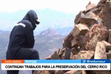 CONTINÚAN TRABAJOS PARA LA PRESERVACIÓN DEL CERRO RICO