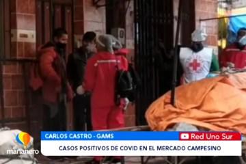 IDENTIFICARON CASOS POSITIVOS DE COVID EN EL MERCADO CAMPESINO