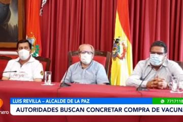 AUTORIDADES BUSCAN CONCRETAR LA COMPRA DE VACUNAS PARA TARIJA