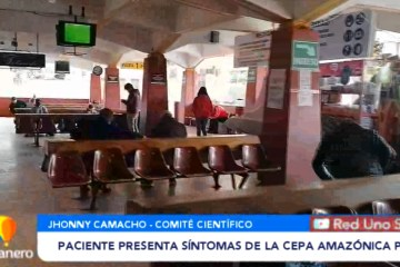 UN PACIENTE PRESENTA SÍNTOMAS DE LA CEPA AMAZÓNICA P1