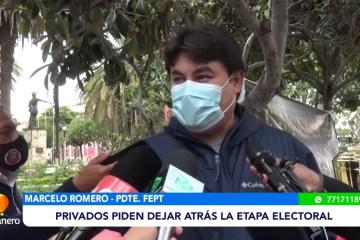 EMPRESARIOS PRIVADOS PIDEN DEJAR ATRÁS LA ETAPA ELECTORAL