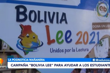"""POSINOTICIA: CAMPAÑA """"BOLIVIA LEE"""" PARA AYUDAR A LOS ESTUDIANTES"""