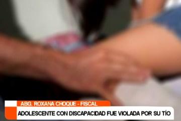 ADOLESCENTE CON DISCAPACIDAD FUE VIOLADA POR SU TÍO