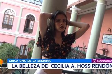 CHICA UNO DE LA SEMANA: CECILIA HOSS RENDÓN