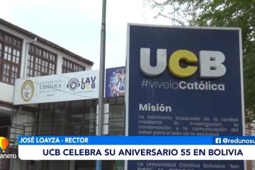 POSINOTICIA: UCB CELEBRA SU ANIVERSARIO 55 EN BOLIVIA