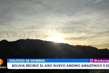 BOLIVIA RECIBIÓ EL AÑO NUEVO ANDINO AMAZÓNICO 5.529