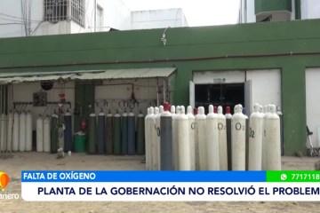 PLANTA DE LA GOBERNACIÓN NO RESOLVIÓ LA CRISIS DE OXÍGNENO