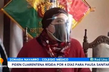 PIDEN CUARENTENA RÍGIDA POR CUATRO DÍAS PARA PAUSA SANITARIA