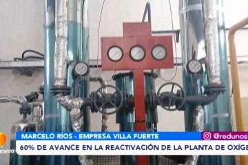 60% DE AVANCE EN LA REACTIVACIÓN DE LA PLANTA DE OXÍGENO