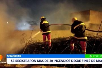 SE REGISTRARON MÁS DE 30 INCENDIOS DESDE FINES DE MAYO